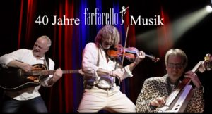 Trio Fafarello 40 Jahre Jubiläumstour - Wir feiern 40 Jahre Trio farfarello: Hier in Zittau !! @ Volkshaus Zittau